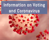 Voting Info and Coronavirus